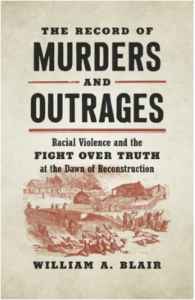 Professor Blair's Latest Book Covers Violence and Narrative After the Civil War